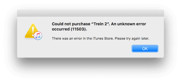 "Could not purchase ""xxx"". An unknown error occurred (11503)."
