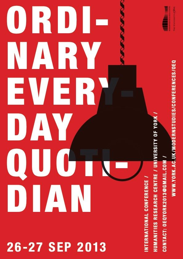 Ordinary Everyday Quotidian