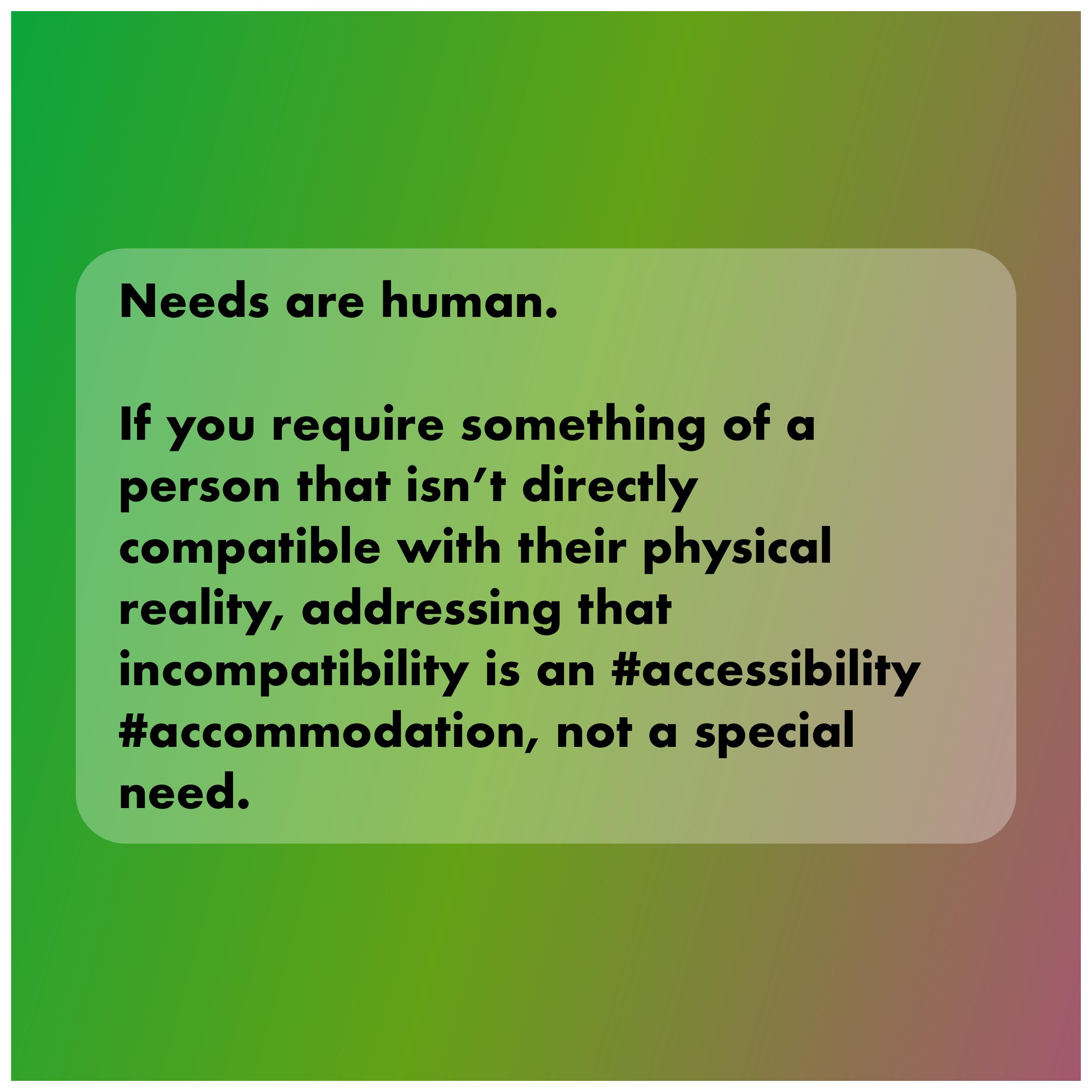 Needs are human