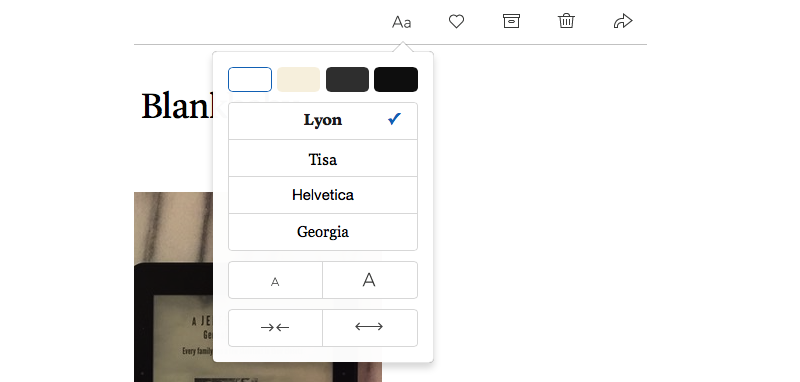 Four backgrounds, four typeface choices, and both font size and column width adjustments are possible.
