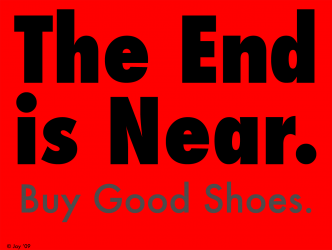 A poster that suggests that since death is at hand we should buy good shoes