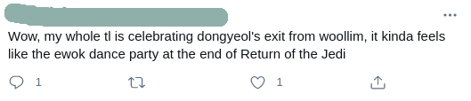 "Screenshot of a Tweet saying, ""Wow, my whole tl is celebrating dongyeol's exit from woollim, it kinda feels like the ewok dance party at the end of Return of the Jedi"""