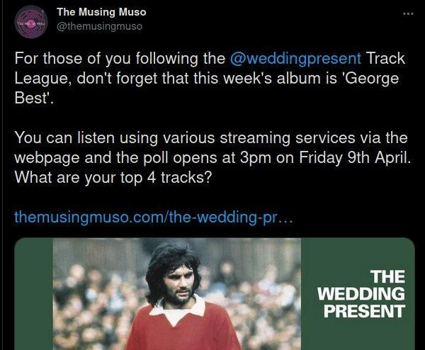 Screen capture of chap asking fans to vote for their favourite track on the Wedding Present's 'George Best' album. For those not in the know they all have fast strumming.