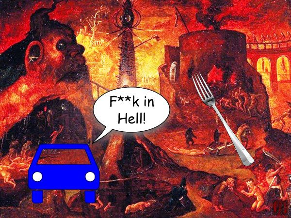 A car in Hades sees a dining utensil and exclaims, 'F**k in Hell'.