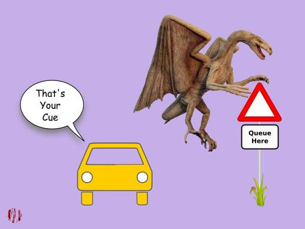 """A cartoon car parked near a sign saying, 'Queue Here' says, """"That's your cue"""" to Q The Winged Serpent."""