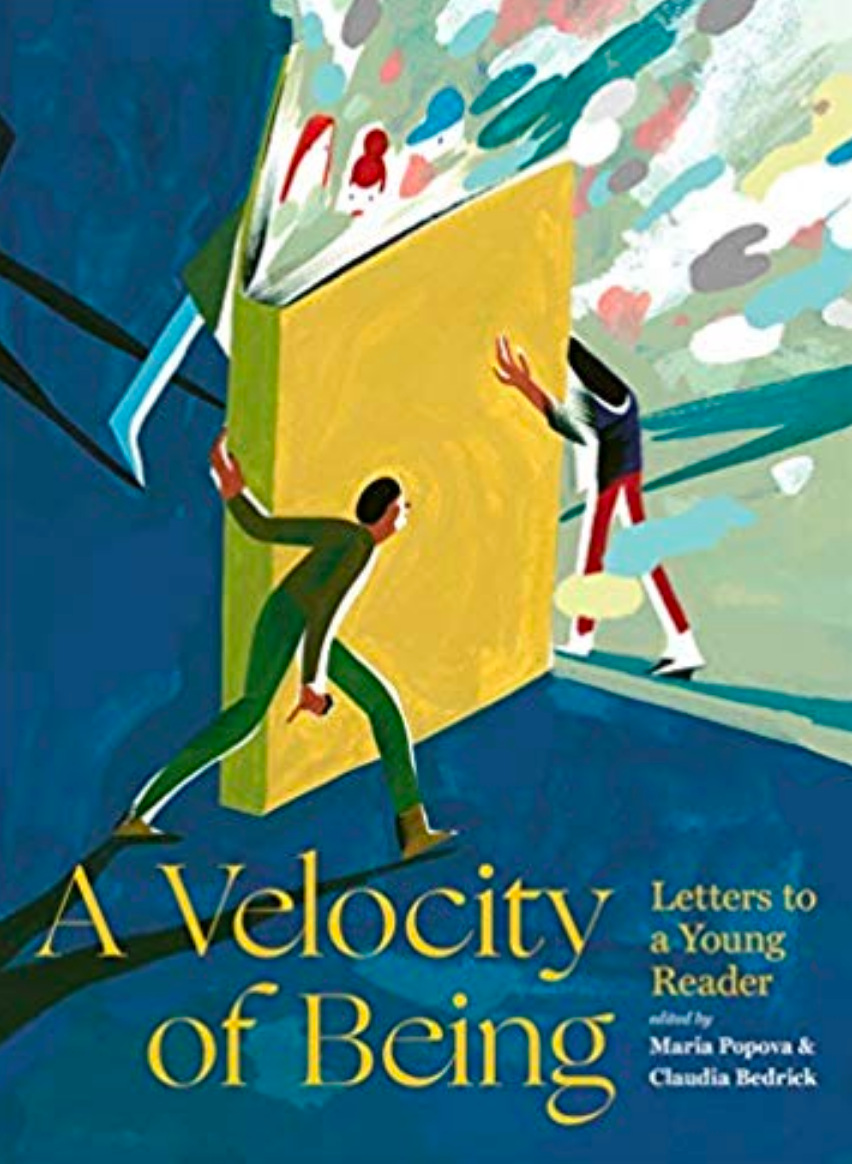A Velocity of Being: Letter to a Young Reader by Maria Popova