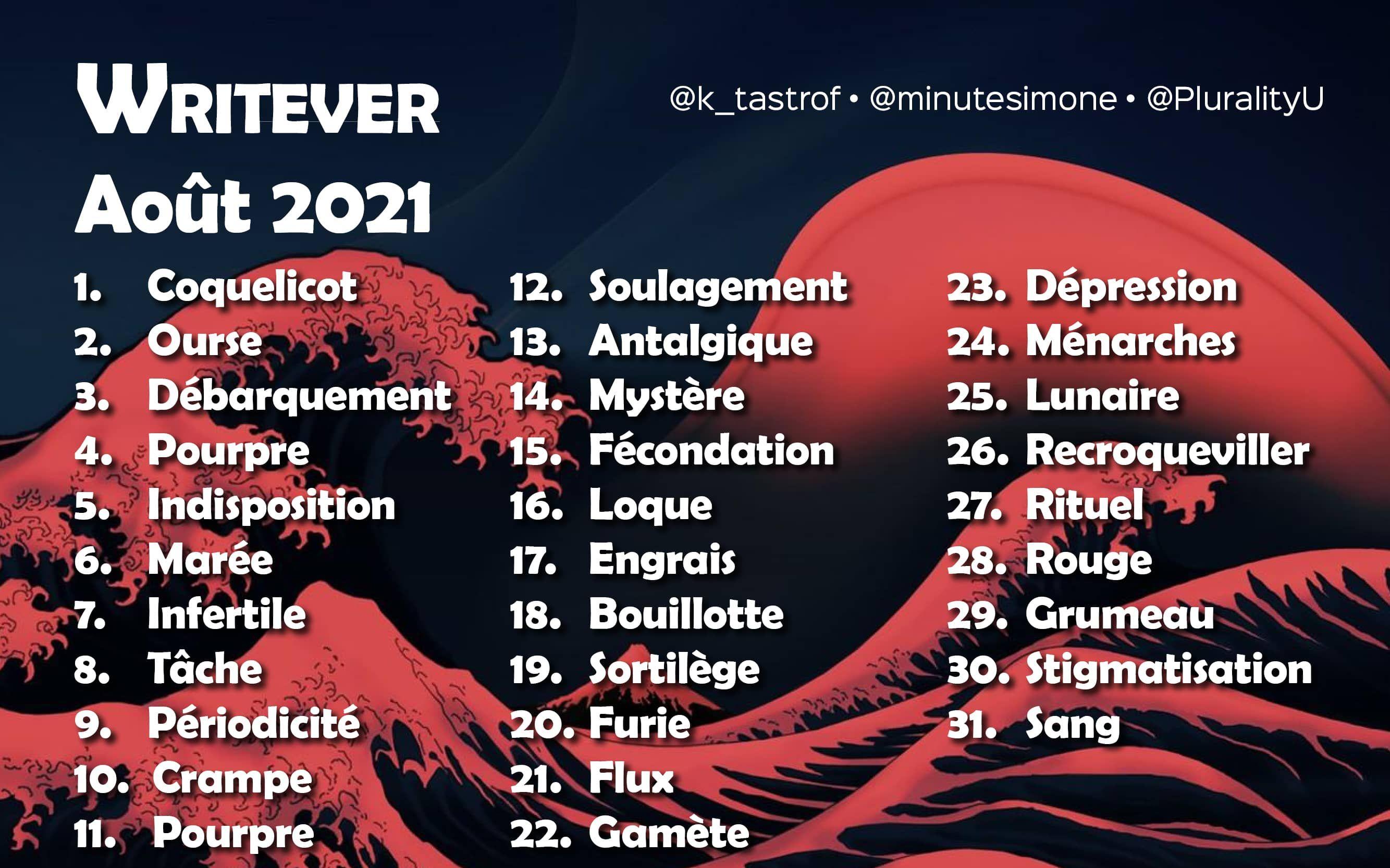Liste du Writever – Août 2021