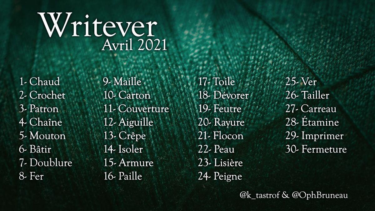 Liste du Writever – Avril 2021