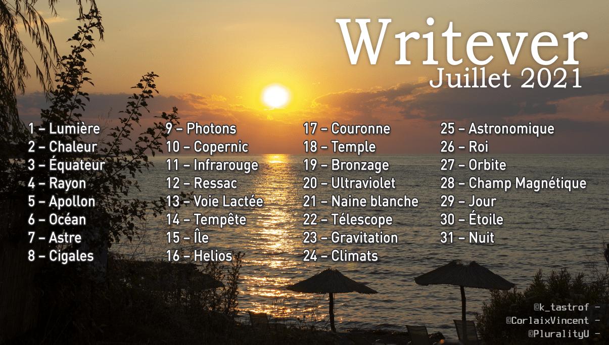 Liste du Writever – Juillet 2021