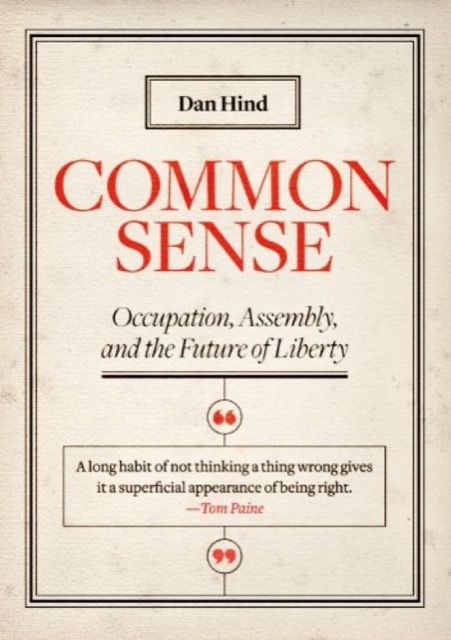 Common Sense: Occupation, assembly and the future of liberty