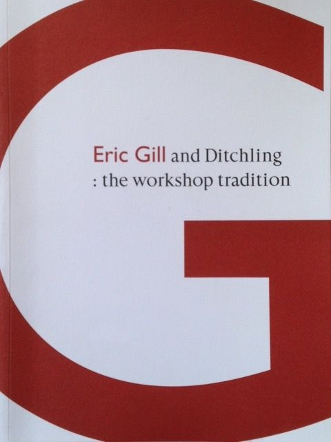 Eric Gill and Ditchling: The workshop tradition