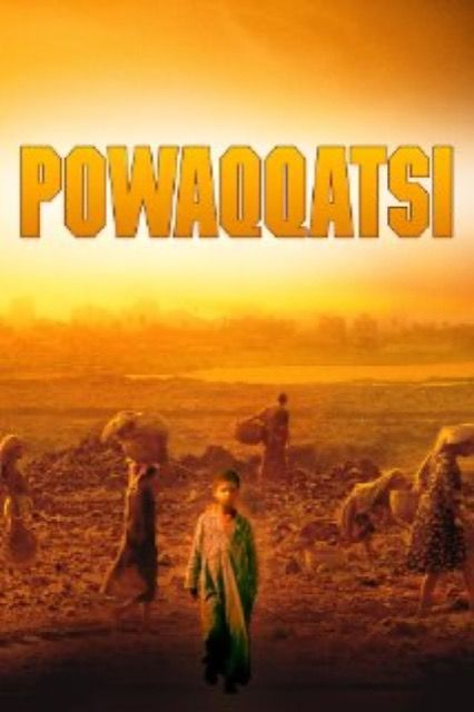Powaqqatsi: Life In Transformation