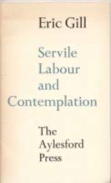 Servile Labour and Contemplation
