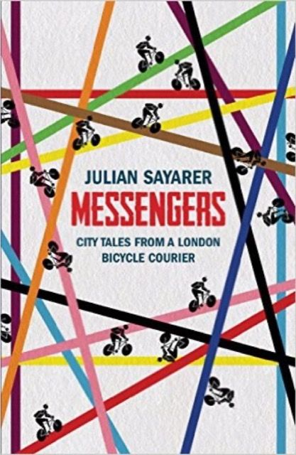 Messengers: City tales from a London bicycle courier