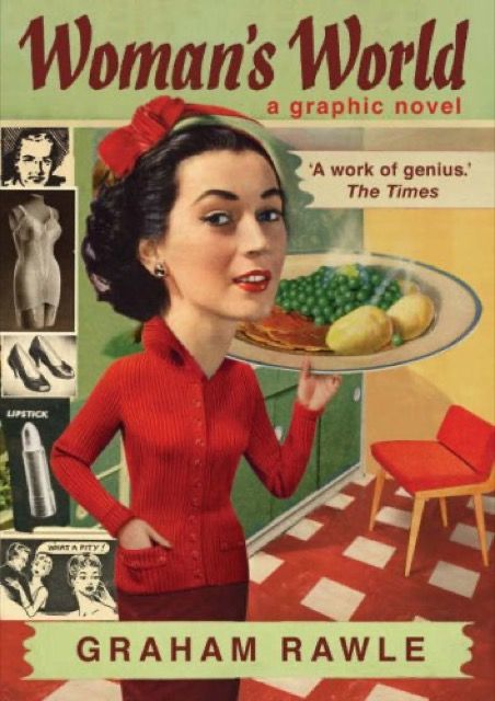 Woman's World: A Graphic Novel