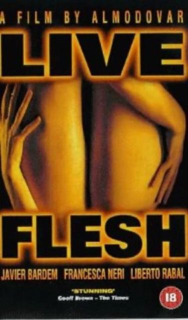 Carne trémula (Live Flesh)