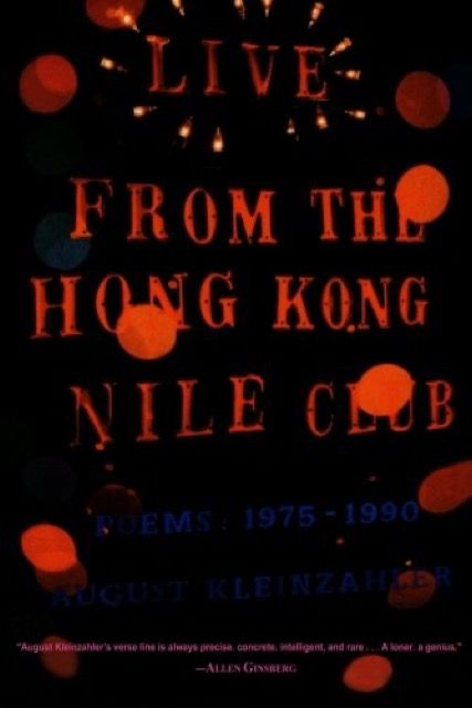 Live from the Hong Kong Nile Club: Poems 1975-1990