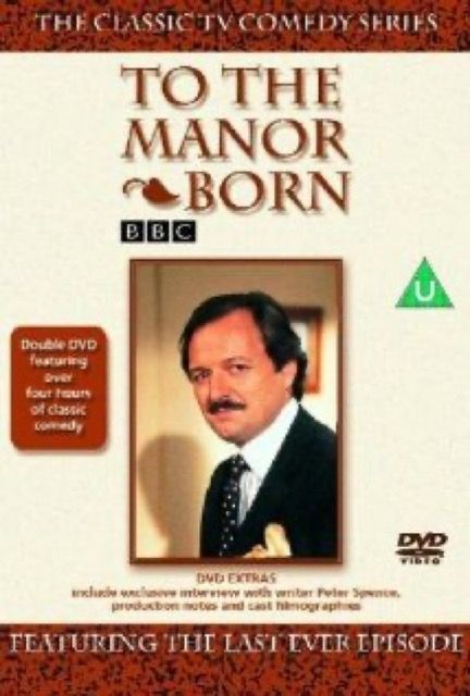 """To The Manor Born"""