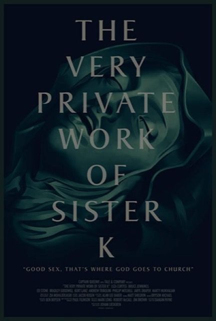 The Very Private Work of Sister K