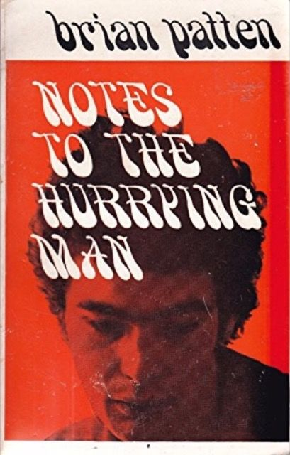 Notes To The Hurrying Man