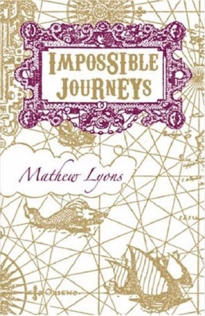 Impossible Journeys