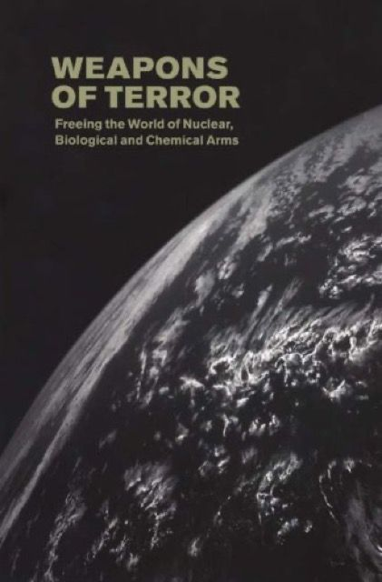 Weapons of Terror: Freeing the World of Nuclear, Biological and Chemical Arms