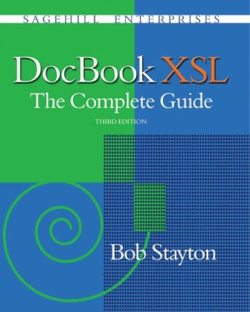 DocBook XSL: The Complete Guide