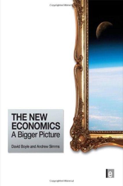The New Economics: A Bigger Picture