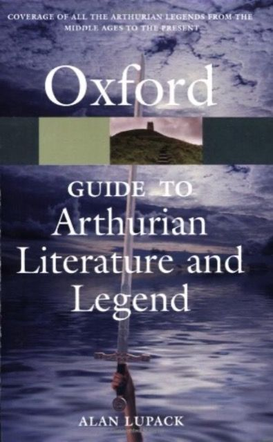 The Oxford Guide to Arthurian Literature and Legend