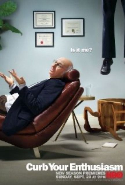 """Curb Your Enthusiasm"""
